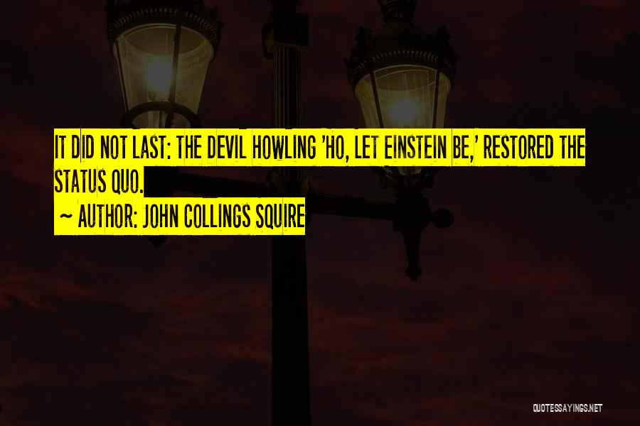 Status Quotes By John Collings Squire