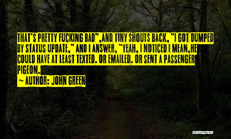 Status Quotes By John Green