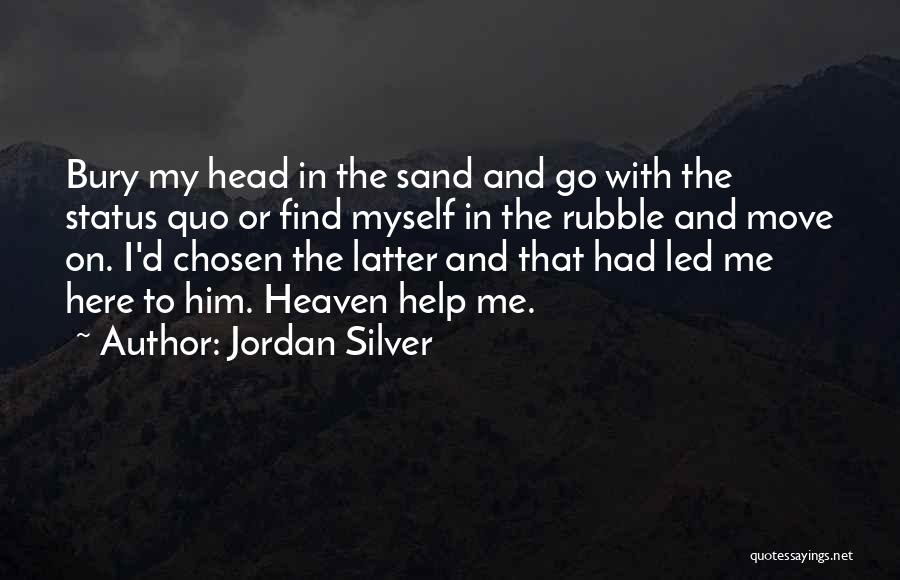 Status Quotes By Jordan Silver