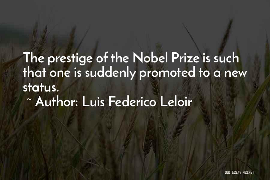 Status Quotes By Luis Federico Leloir