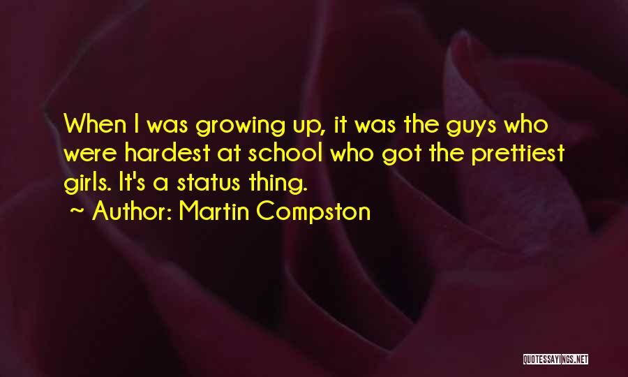 Status Quotes By Martin Compston