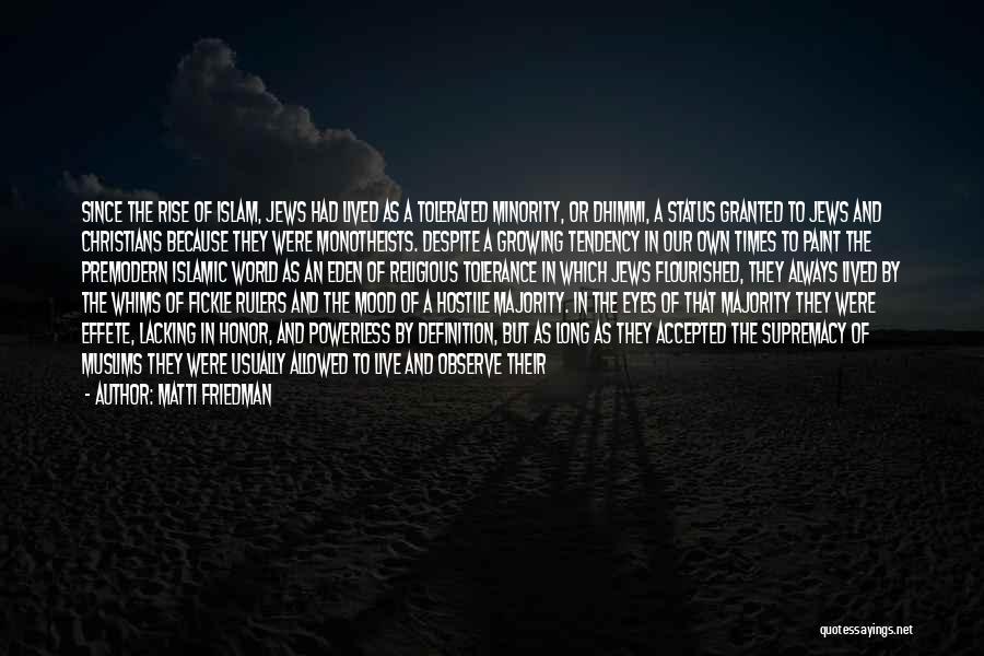 Status Quotes By Matti Friedman