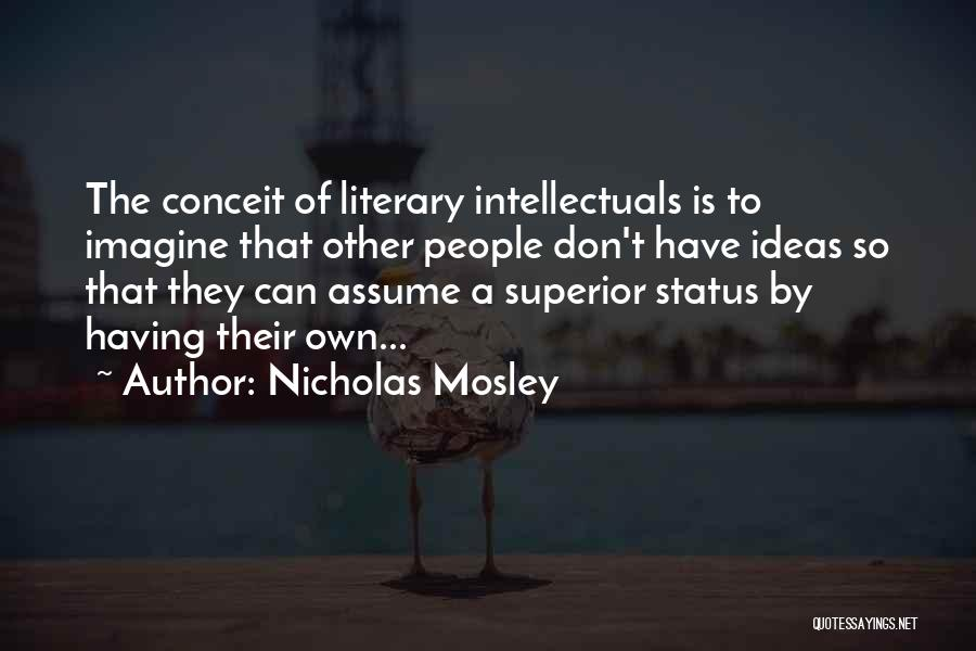 Status Quotes By Nicholas Mosley