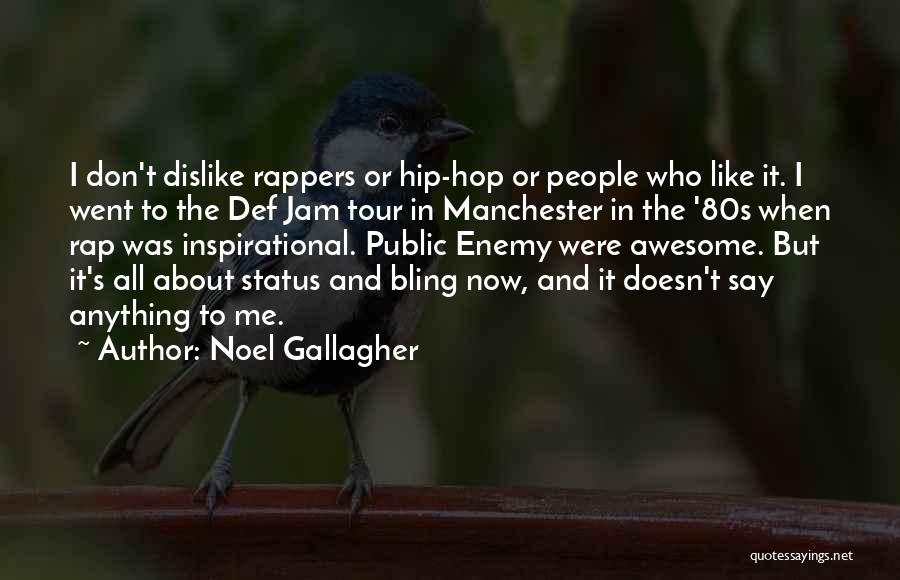 Status Quotes By Noel Gallagher