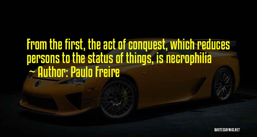 Status Quotes By Paulo Freire