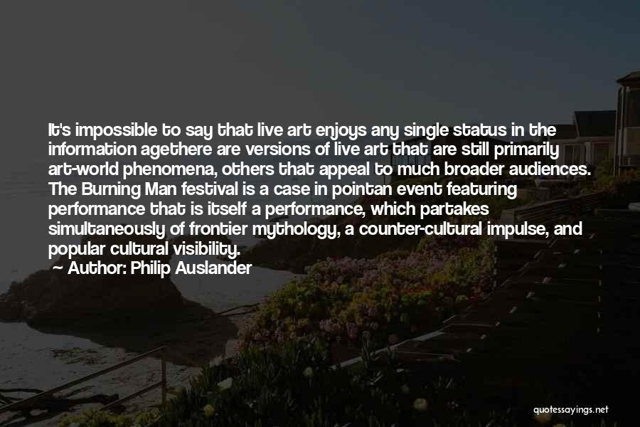 Status Quotes By Philip Auslander