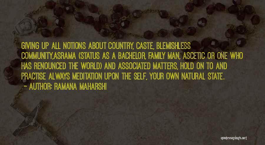 Status Quotes By Ramana Maharshi