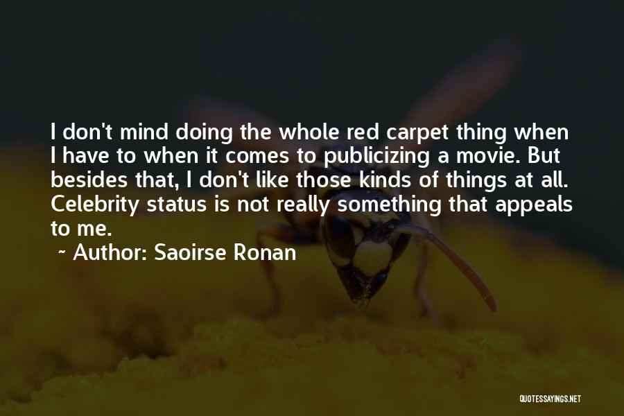 Status Quotes By Saoirse Ronan
