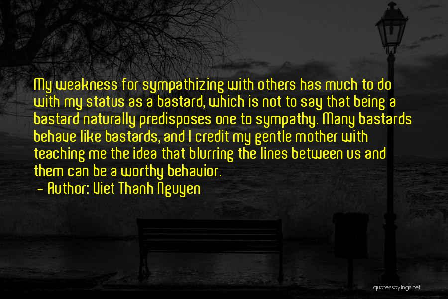 Status Quotes By Viet Thanh Nguyen