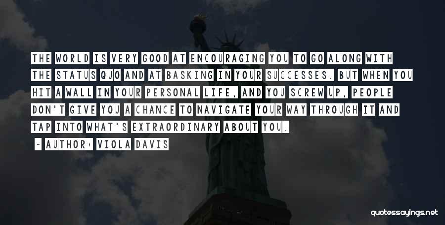 Status Quotes By Viola Davis