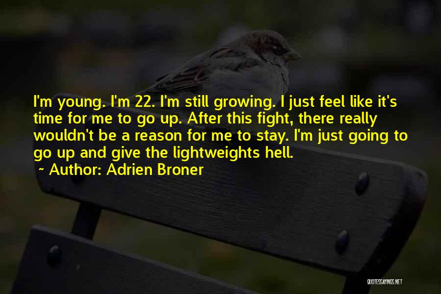 Stay And Fight Quotes By Adrien Broner