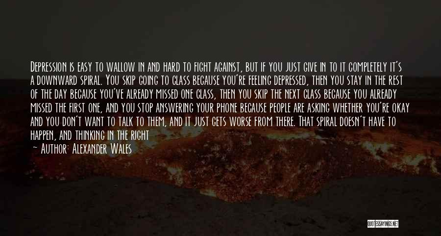 Stay And Fight Quotes By Alexander Wales