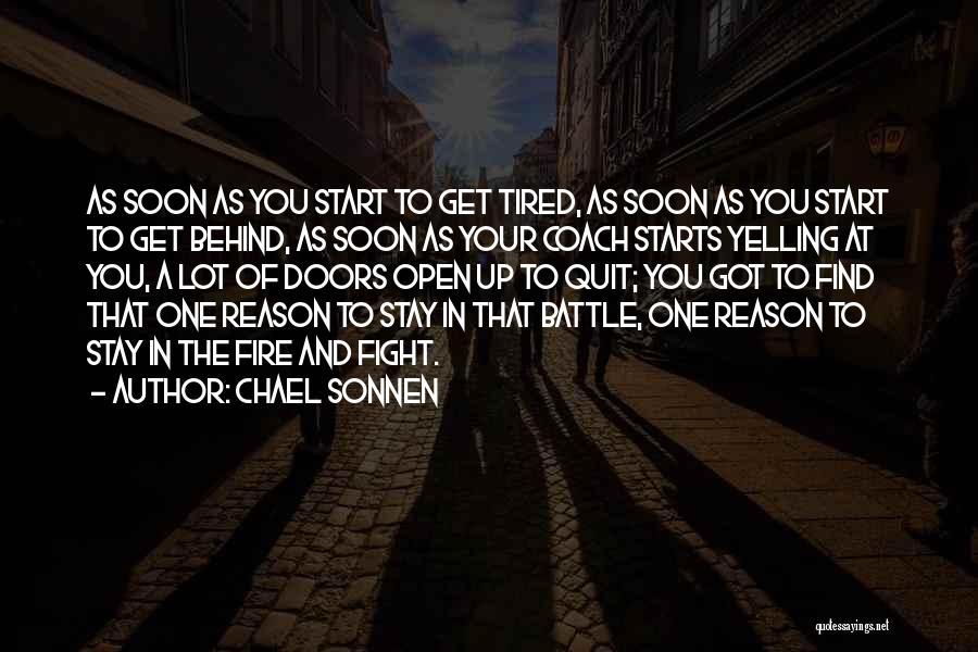 Stay And Fight Quotes By Chael Sonnen