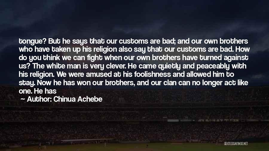 Stay And Fight Quotes By Chinua Achebe