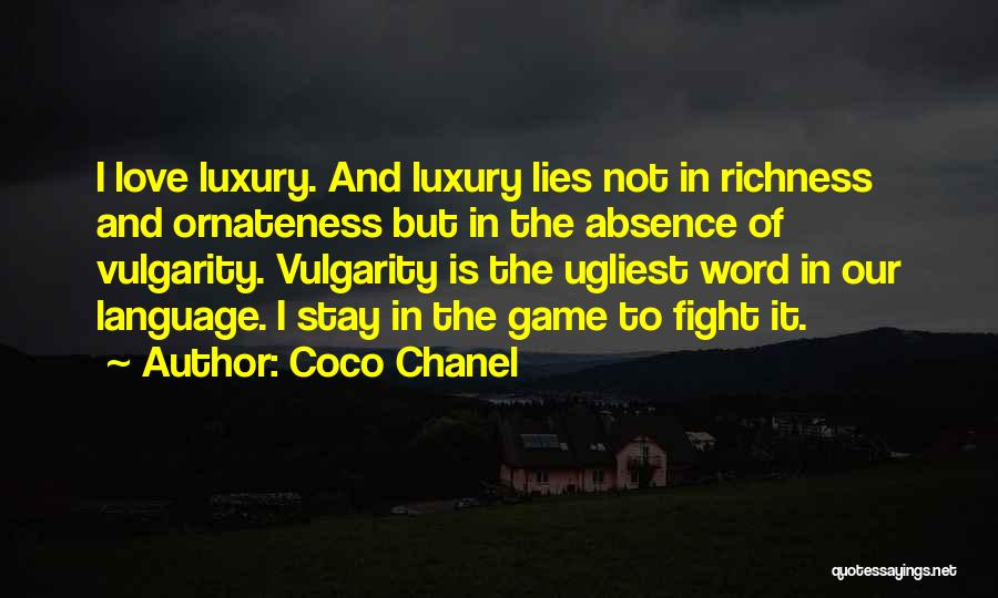Stay And Fight Quotes By Coco Chanel