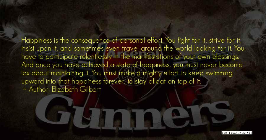 Stay And Fight Quotes By Elizabeth Gilbert