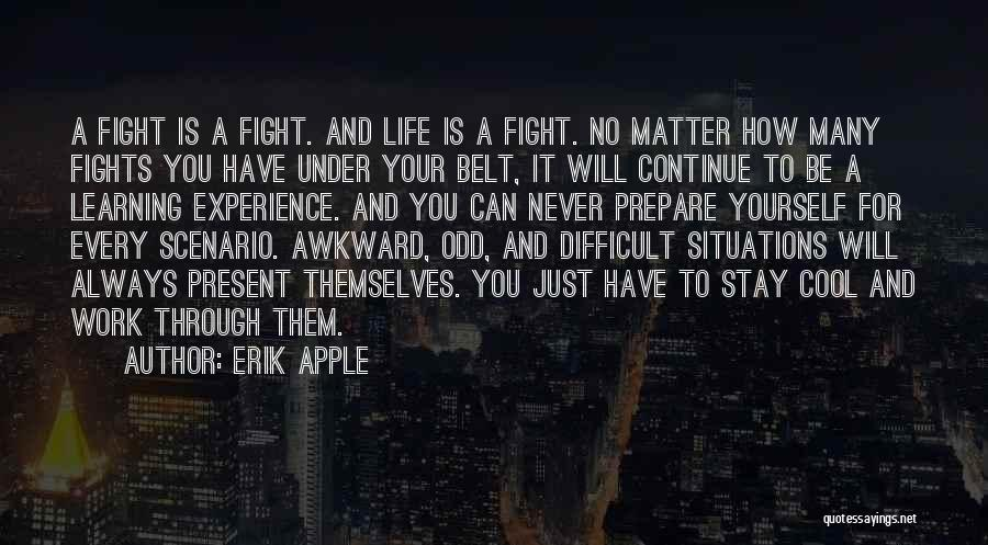 Stay And Fight Quotes By Erik Apple