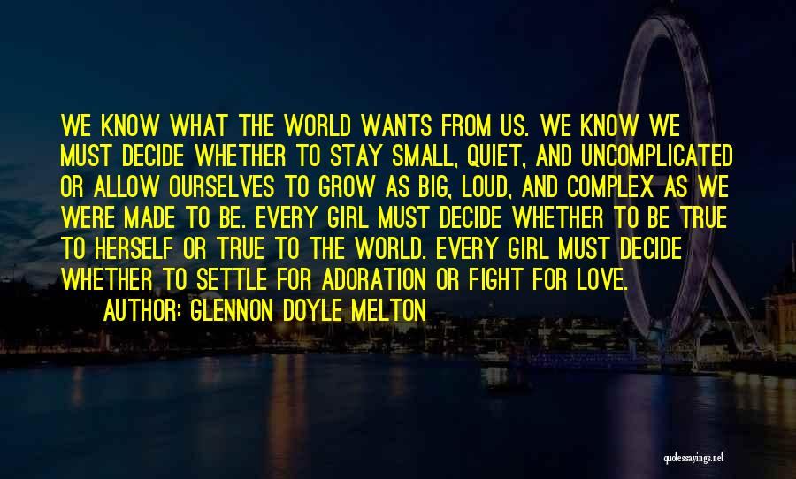 Stay And Fight Quotes By Glennon Doyle Melton