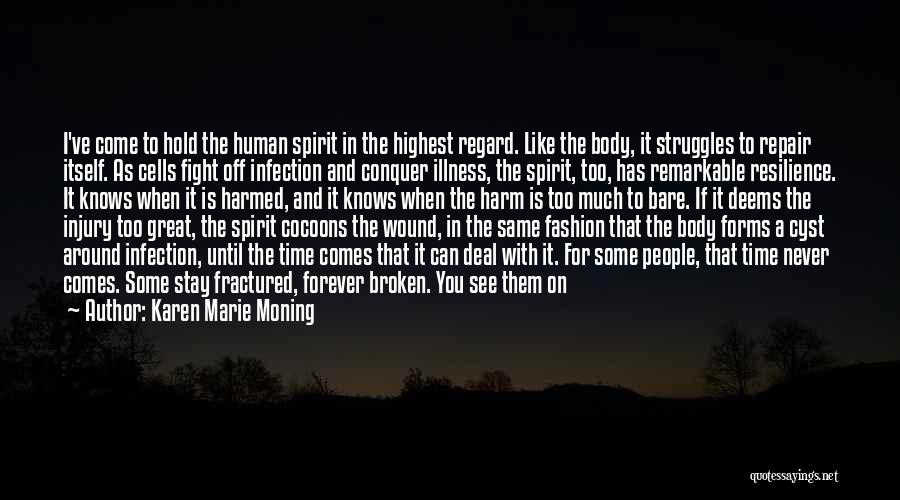 Stay And Fight Quotes By Karen Marie Moning