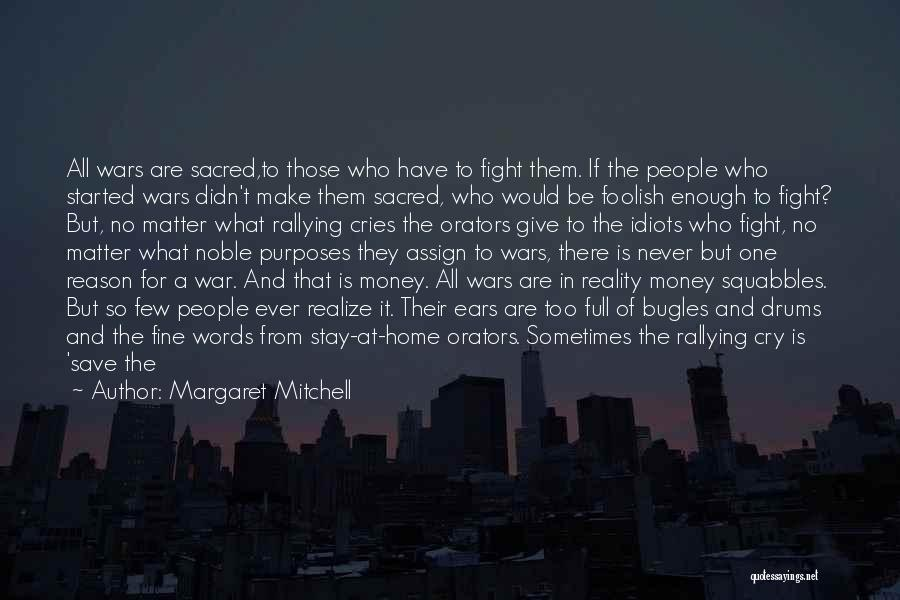 Stay And Fight Quotes By Margaret Mitchell