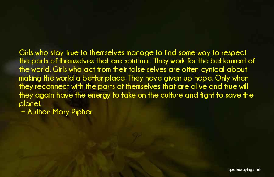 Stay And Fight Quotes By Mary Pipher