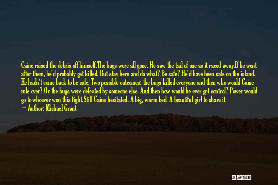 Stay And Fight Quotes By Michael Grant