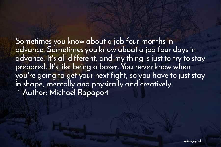 Stay And Fight Quotes By Michael Rapaport