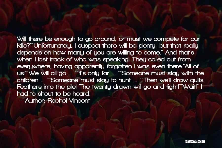 Stay And Fight Quotes By Rachel Vincent