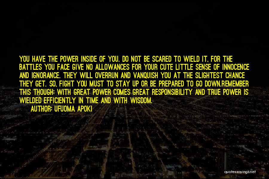 Stay And Fight Quotes By Ufuoma Apoki