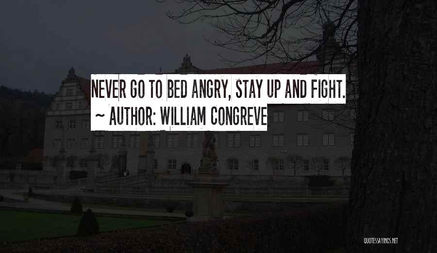 Stay And Fight Quotes By William Congreve