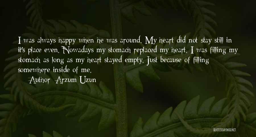 Stay Happy Love Quotes By Arzum Uzun