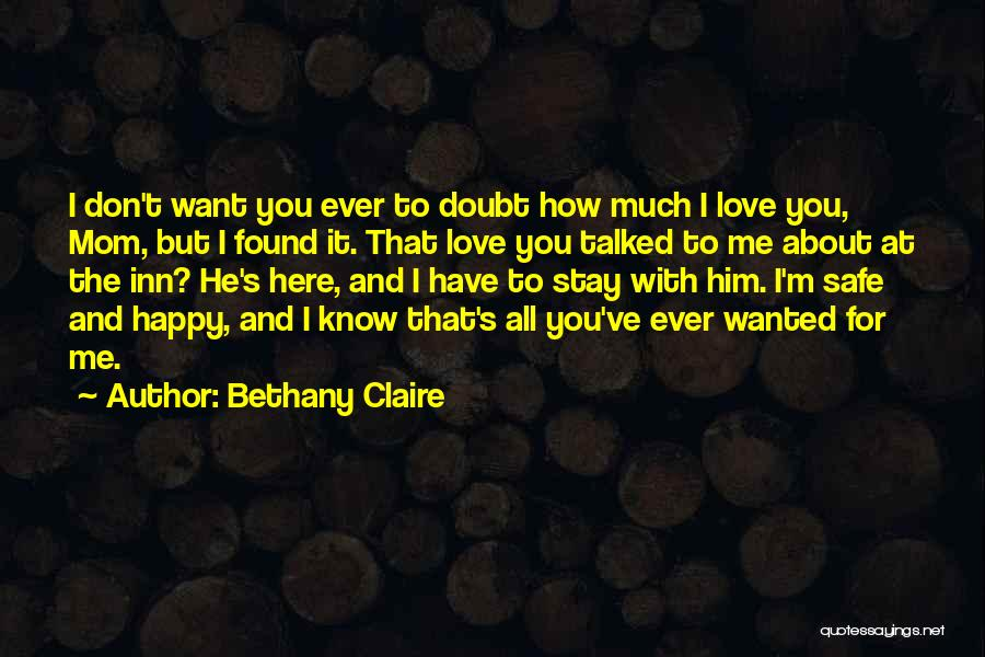 Stay Happy Love Quotes By Bethany Claire