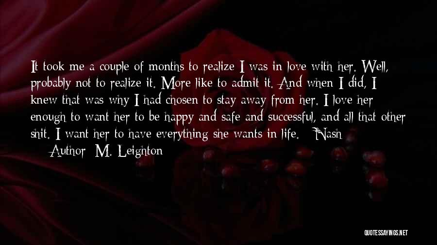 Stay Happy Love Quotes By M. Leighton