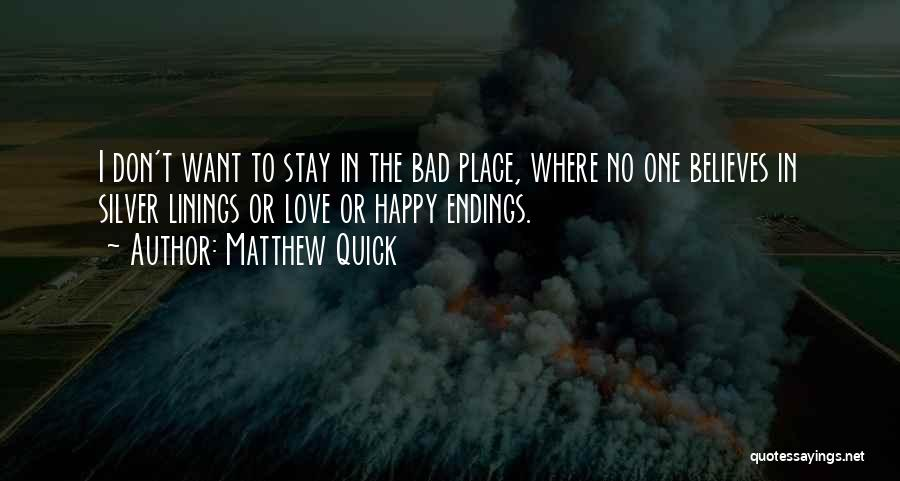 Stay Happy Love Quotes By Matthew Quick