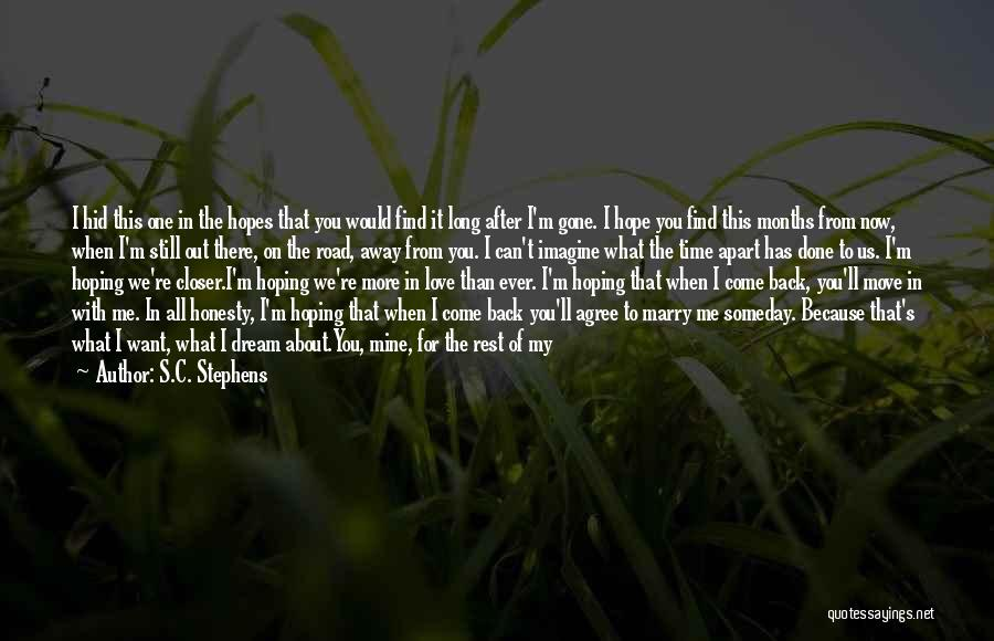 Stay Out My Life Quotes By S.C. Stephens