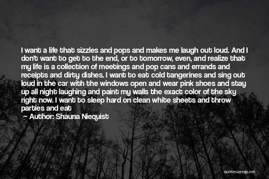 Stay Out My Life Quotes By Shauna Niequist