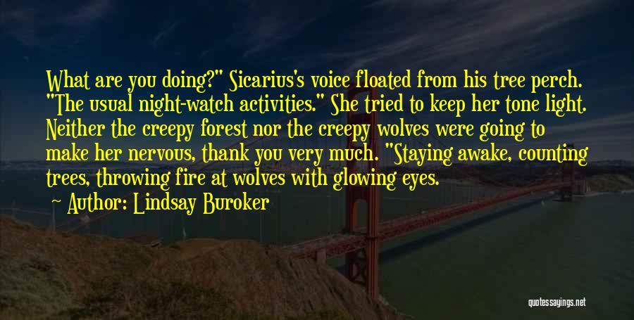 Staying Awake At Night Quotes By Lindsay Buroker