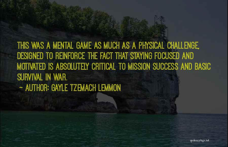 Staying Focused And Motivated Quotes By Gayle Tzemach Lemmon