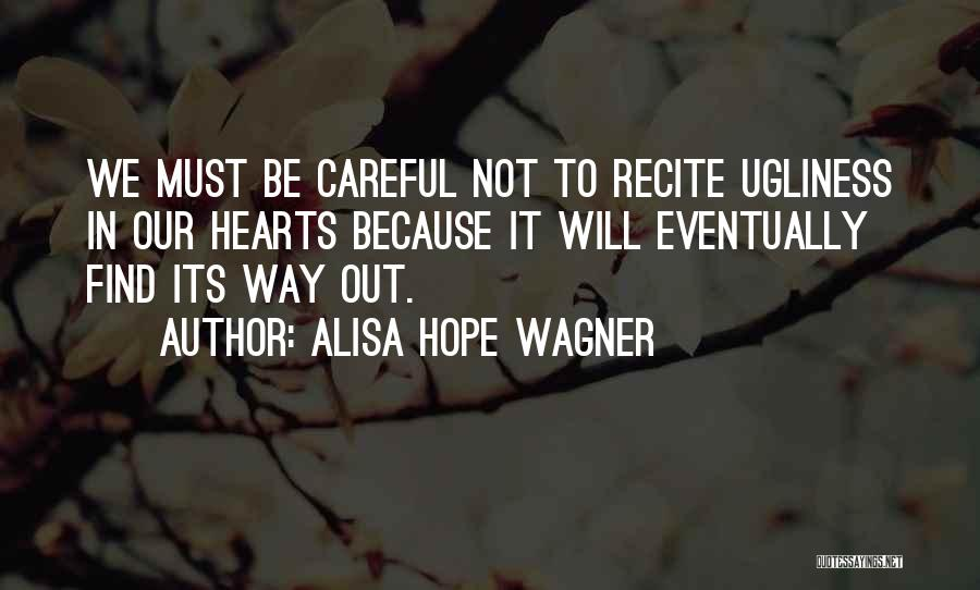 Staying In Faith Quotes By Alisa Hope Wagner