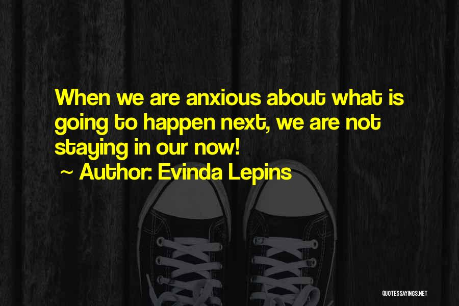 Staying In Faith Quotes By Evinda Lepins