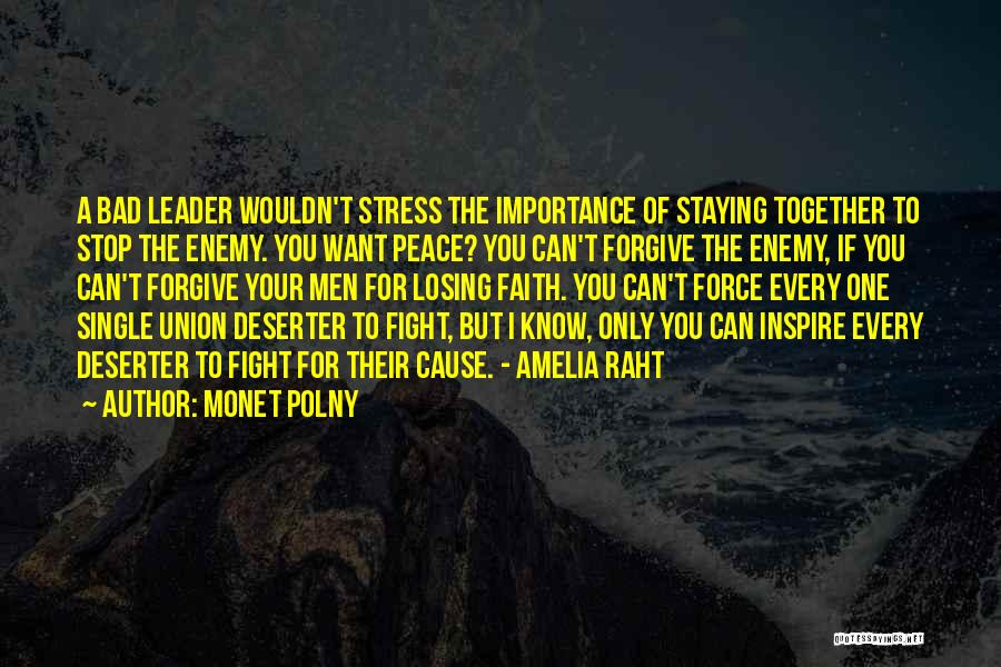 Staying In Faith Quotes By Monet Polny