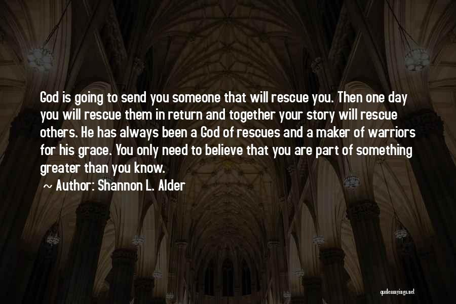 Staying In Faith Quotes By Shannon L. Alder