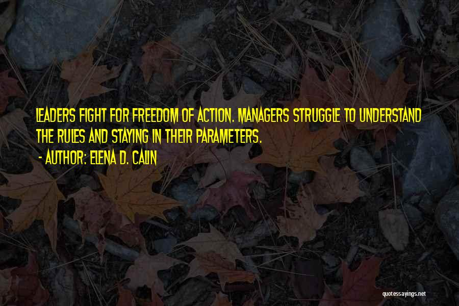 Staying In The Fight Quotes By Elena D. Calin