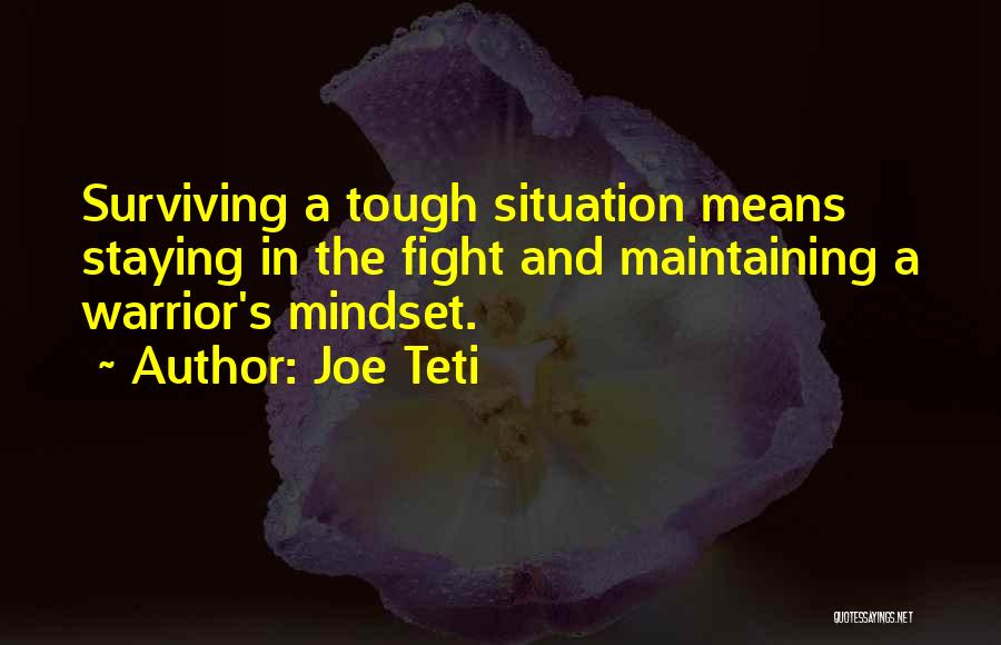 Staying In The Fight Quotes By Joe Teti