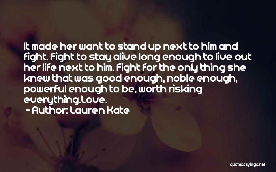 Staying In The Fight Quotes By Lauren Kate