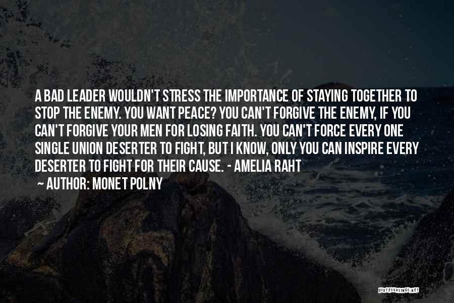 Staying In The Fight Quotes By Monet Polny