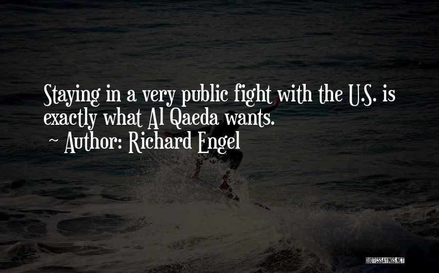 Staying In The Fight Quotes By Richard Engel