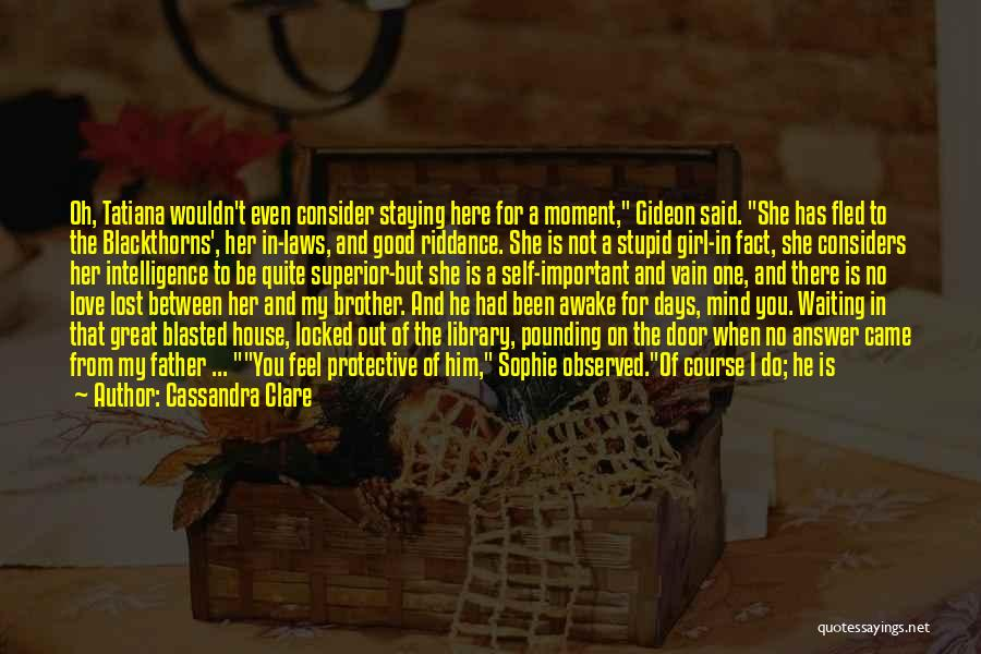 Staying In The Moment Quotes By Cassandra Clare