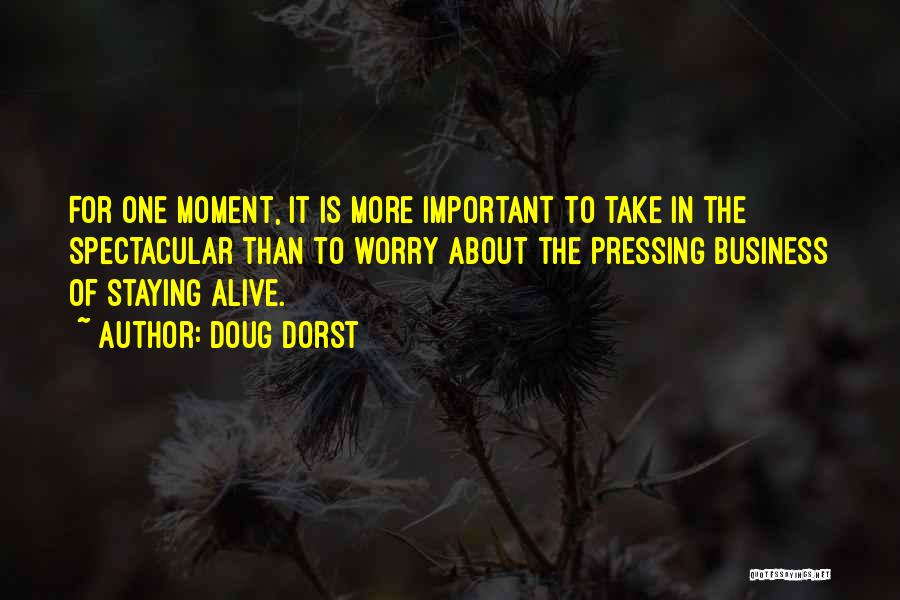 Staying In The Moment Quotes By Doug Dorst