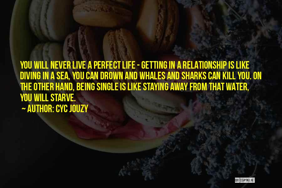 Staying Out Of My Relationship Quotes By Cyc Jouzy